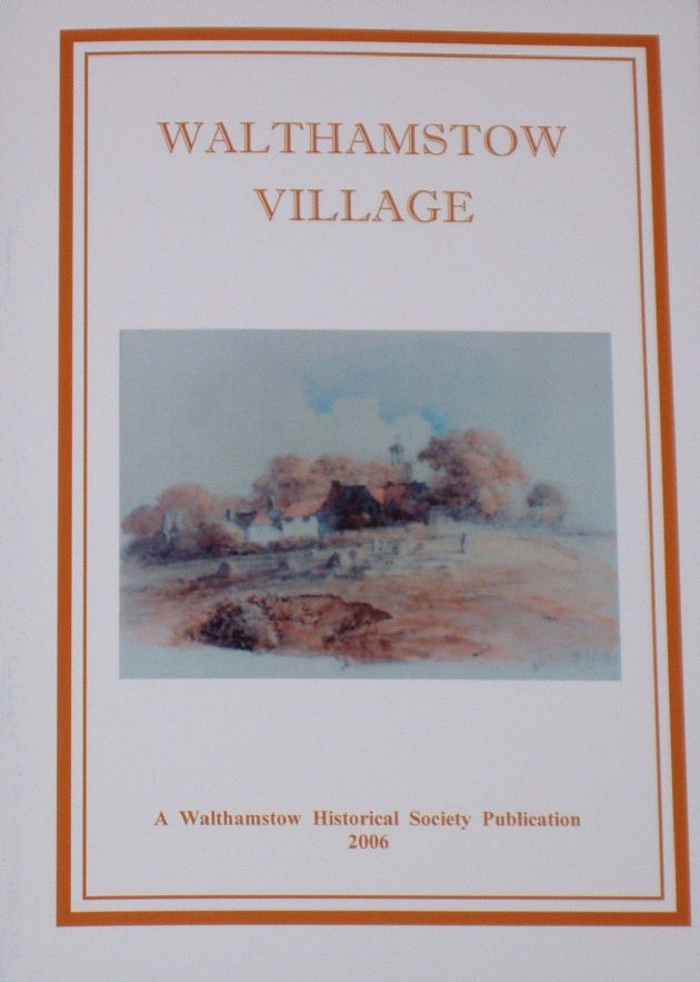Walthamstow Village - An Account of Church End